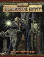 Warhammer FRP: Splądrowane Krypty