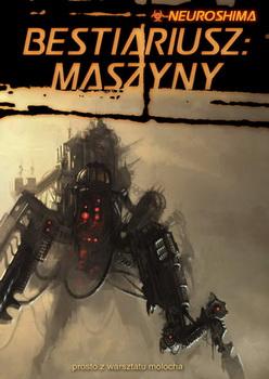 Neuroshima: Bestiariusz: Maszyny