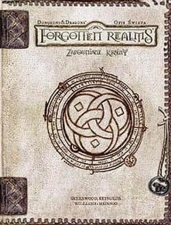 Forgotten Realms: Zapomniane Krainy - Opis Świata