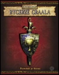Warhammer FRP: Rycerze Graala - Przewodnik po Bretonii