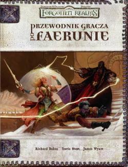 Forgotten Realms: Przewodnik Gracza po Faerunie