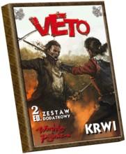 Veto! Warchoły i Pijanice: Krwi - Zestaw dodatkowy