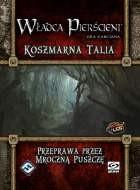 Władca Pierścieni: Koszmarna talia 1: Przeprawa przez Mroczną Puszczę