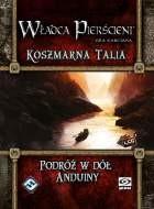 Władca Pierścieni: Koszmarna talia 2: Podróż w dół Anduiny