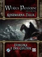 Władca Pierścieni: Koszmarna talia 3:  Ucieczka z Dol Guldur