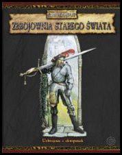 Warhammer FRP: Zbrojownia Starego Świata