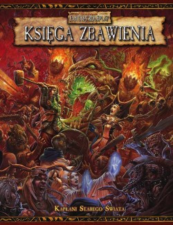 Warhammer FRP: Księga Zbawienia ( Tome of Salvation) Kapłani Starego Świata PL( bez mapy Imperium )
