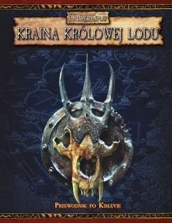 Warhammer FRP: Kraina Królowej Lodu (Przewodnik po  Kislevie) PL + duża mapa krainy Kislev