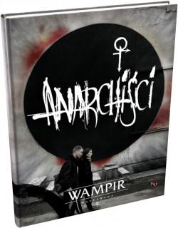 Wampir: Maskarada - Anarchiści